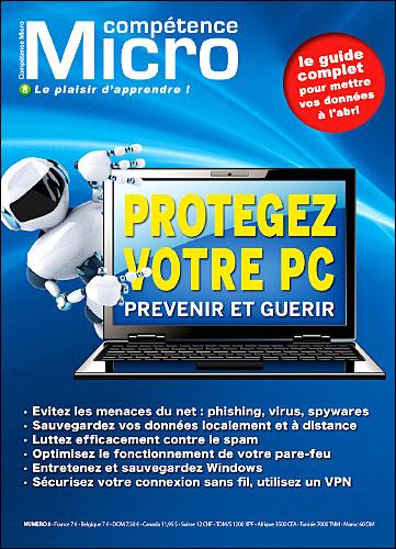 Protégez votre PC, prévenir et guérir