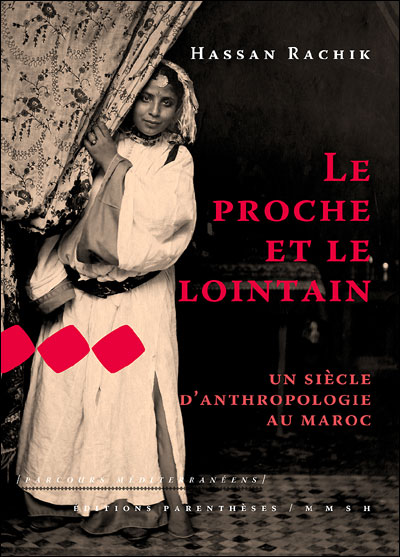 Le proche et le lointain - un siecle d'anthropologie