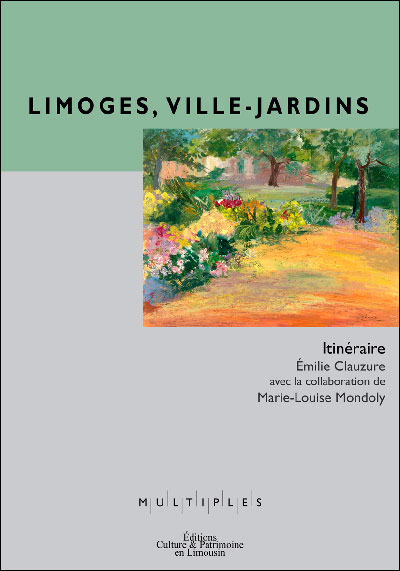Limoges, ville-jardins, itiner