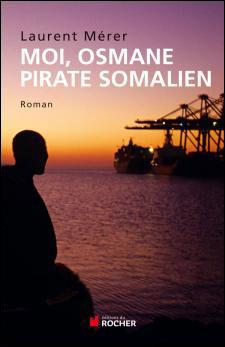 Moi, Osmane, pirate somalien