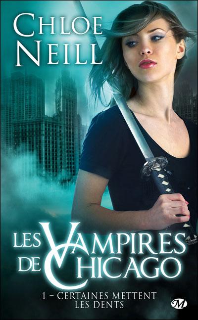 Les Vampires de Chicago, T1 : Certaines mettent les dents