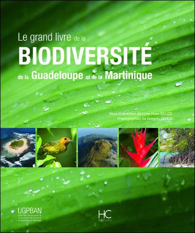 Le grand livre de la bioversité de la Guadeloupe et de la Martinique