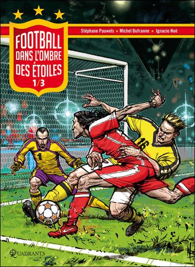 Football dans l'ombre des étoiles