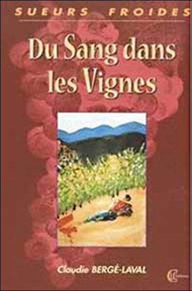 Du sang dans les vignes