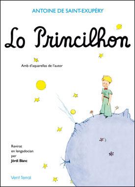 Le Petit Prince - Edition en occitan-languedocien : Lo princihon