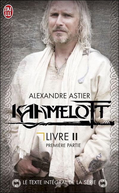 Kaamelott - texte intégral