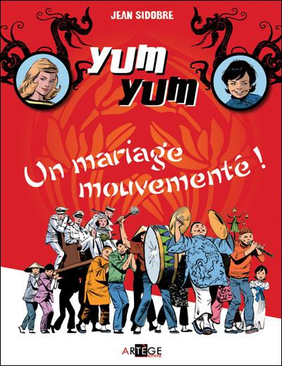 Yum Yum, un mariage mouvementé