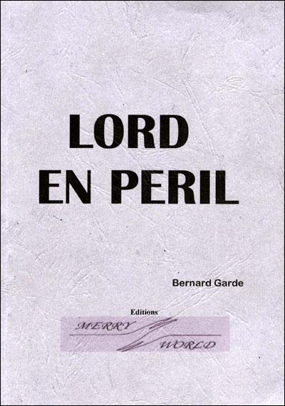 Lord en péril