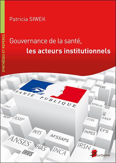 Gouvernance de la sante les acteurs institutionnels