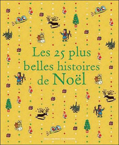 Les 25 plus belles histoires de Noël