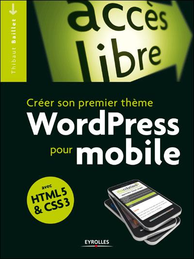 Créer son premier thème CSS mobile pour WordPress