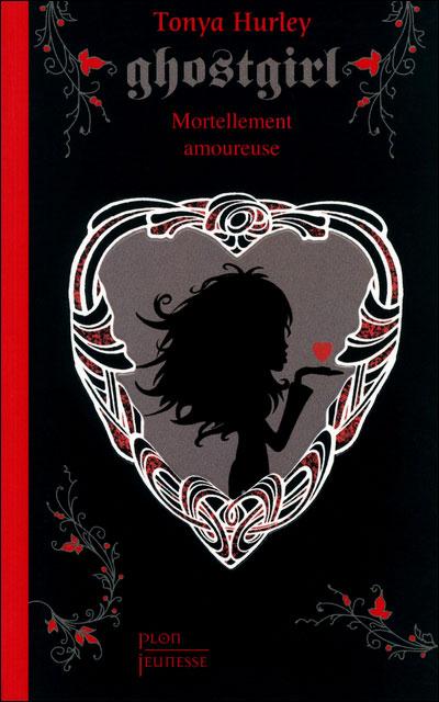 Ghostgirl : Mortellement amoureuse