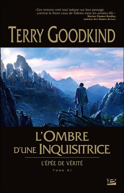 L'Épée de Vérité T11 L'Ombre d'une Inquisitrice