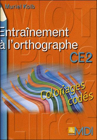 Entraînement à l'orthographe CE2