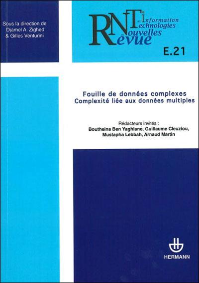 Revue des nouvelles technologies de l'information, n° E-21. Fouille de données complexes