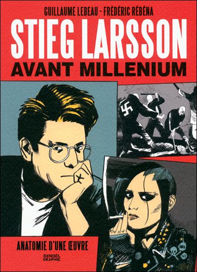 Stieg Larsson avant «Millénium»