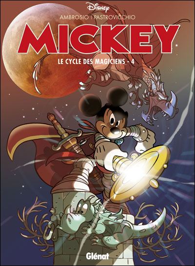 Mickey - Le cycle des magiciens Tome 4 Tome 04 : Mickey - Le Cycle des magiciens