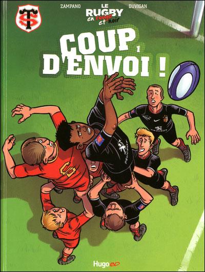 Le Stade toulousain - Tome 01 : Le rugby en rouge et noir T01 Coup d'envoi !
