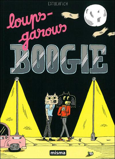 Loups garous boogie