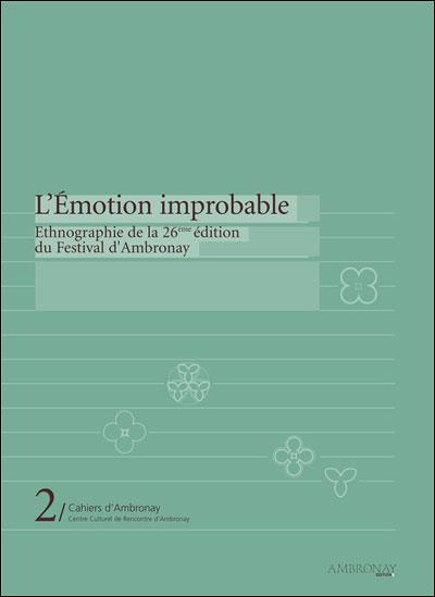 L'émotion improbable