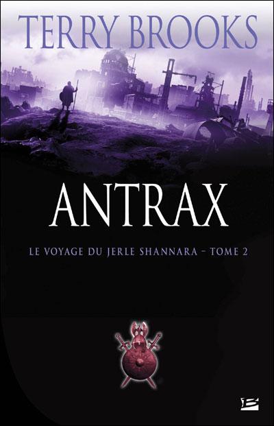 Le voyage du Jerle Shannara - Tome 02 : Le Voyage du Jerle Shannara T02 Antrax