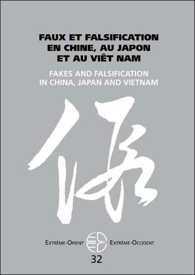 Faux et falsification en Chine, au Japon et au Viêt Nam