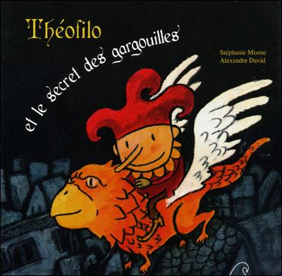 Théofilo et le secret des gargouilles