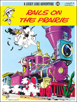 Lucky Luke - tome 32 Rails on the prairie