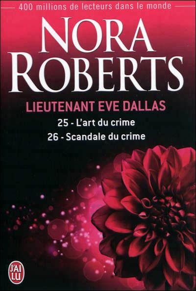 Lieutenant Eve Dallas - Tome 25  et Tome 26 : Lieutenant Eve Dallas