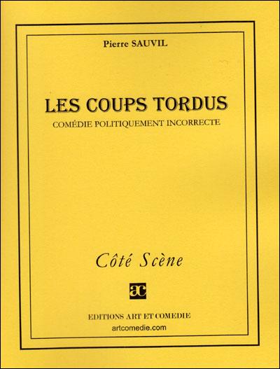 Les Coups Tordus Poche Pierre Sauvil Achat Livre Ou Ebook Fnac