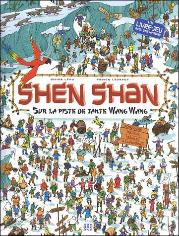 Shen Shan - Tome 3 : Sur la piste de tante Wang Wang