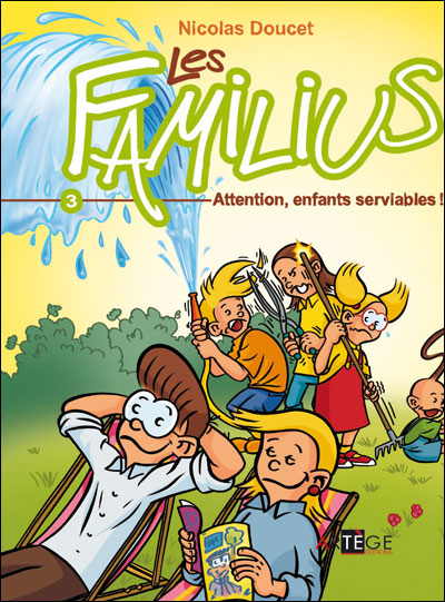 Les Familius, Attention, enfants serviables !