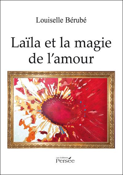 Laila et la magie de l'amour