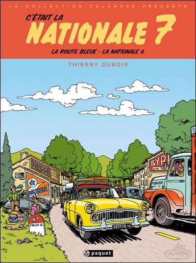 C'était la Nationale 7 NE