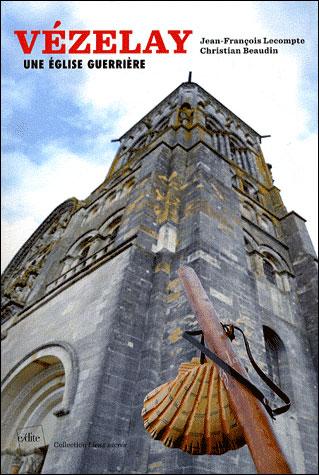 Vézelay : une église guerrière