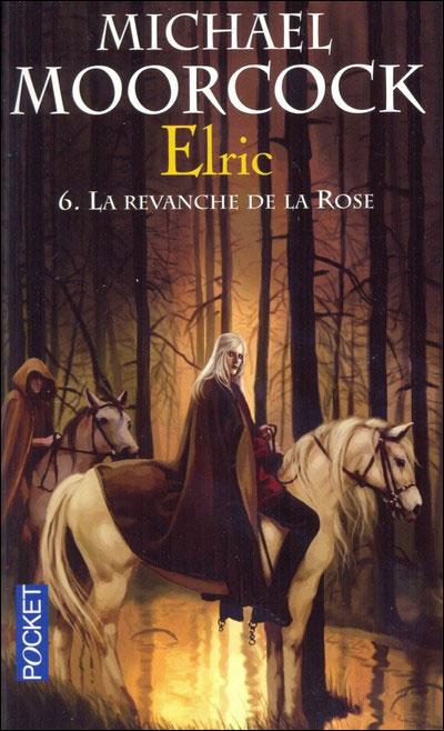 Elric - tome 6 La revanche de la rose