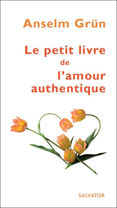 Petit livre de l'amour authentique