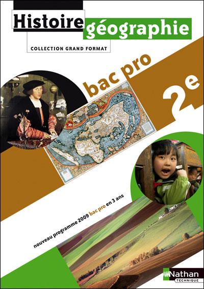Histoire - Géographie 2e Bac Pro Grand Format Livre de l'élève
