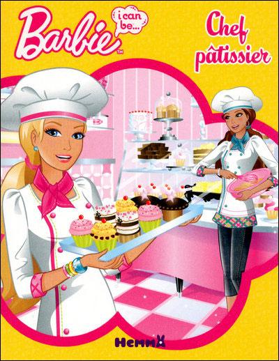 Barbie -  : Un jour je serai un chef pâtissier