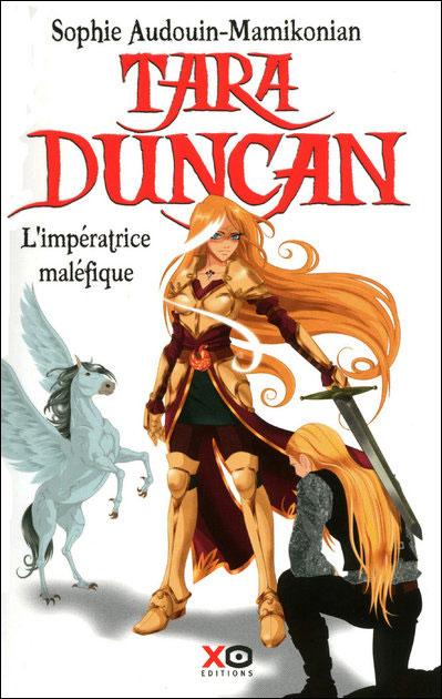 Tara Duncan - tome 8 L'impératrice