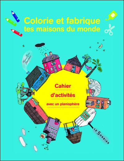 Colorie Et Fabrique Les Maisons Du Monde Broche Clementine Sourdais Achat Livre Achat Prix Fnac