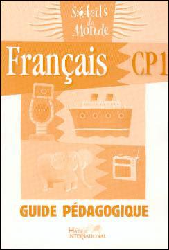 Soleils du Monde, Français CP1, guide pédagogique