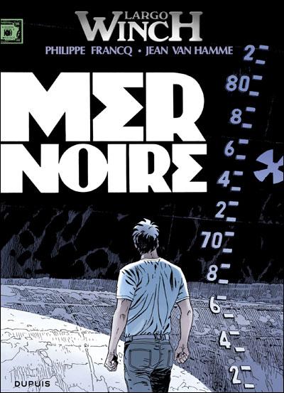 Largo Winch - Tome 17 : Mer noire
