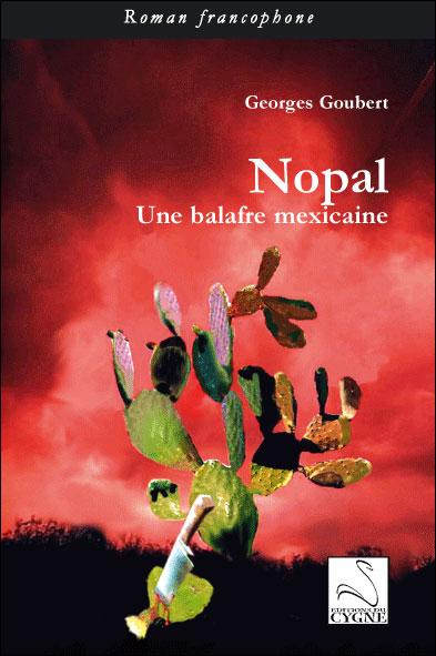 Nopal, une balafre mexicaine - Du Cygne Eds