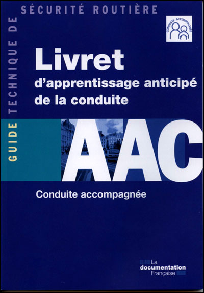 Livret d'apprentissage anticipee de la conduite aac