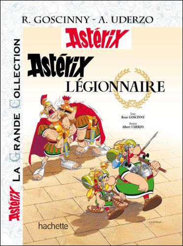 Astérix La Grande Collection - Astérix légionnaire