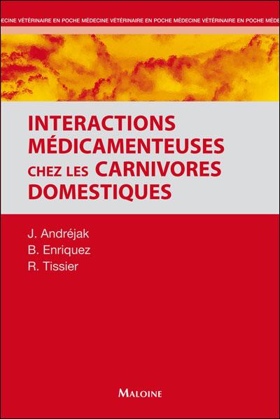 Les interactions médicamenteuses chez les carnivores domestiques