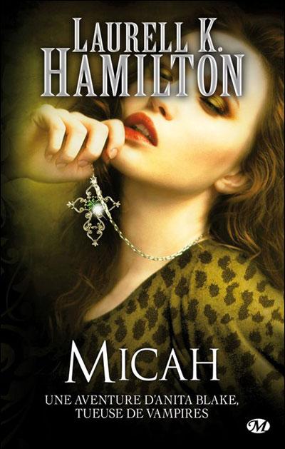 Anita Blake, T13 : Micah