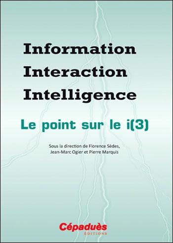Information, interaction, intelligence
