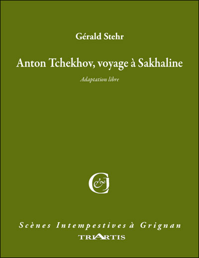 Anton Tchekov, voyage à Sakhaline